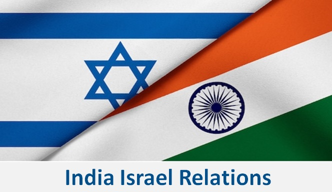 India Israel Relations | Strategic Partnership And Defence